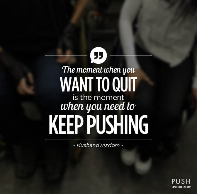 Quotes Keep Pushing - Kushandwizdom