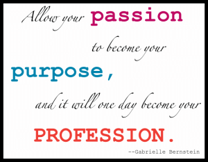 passion to purpose to profession 300x233 - passion-to-purpose-to-profession