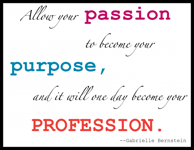 passion to purpose to profession - Column Three: Dating, Defying and Daring …to Live a Life of your Dreams
