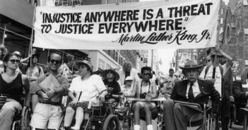 "Injustice anywhere is injustice everywhere ADA Disability Rights 2 351x185 - ""Disability Rights are a Human Right"" - Minorities must join together and build powerful coalitions"