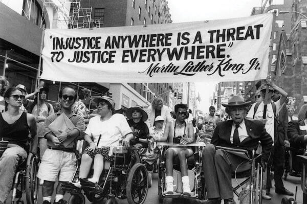 "Injustice anywhere is injustice everywhere ADA Disability Rights 2 - ""Disability Rights are a Human Right"" - Minorities must join together and build powerful coalitions"