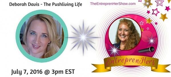interview with deborah davis 600x270 - The EntreprenHer Show Interview With Deborah Davis - The Pushliving Life