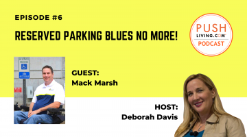 Podcast6 Cover 1 360x200 - PUSHLiving Podcast #6: Reserved Parking Blues No More with Parking Mobility