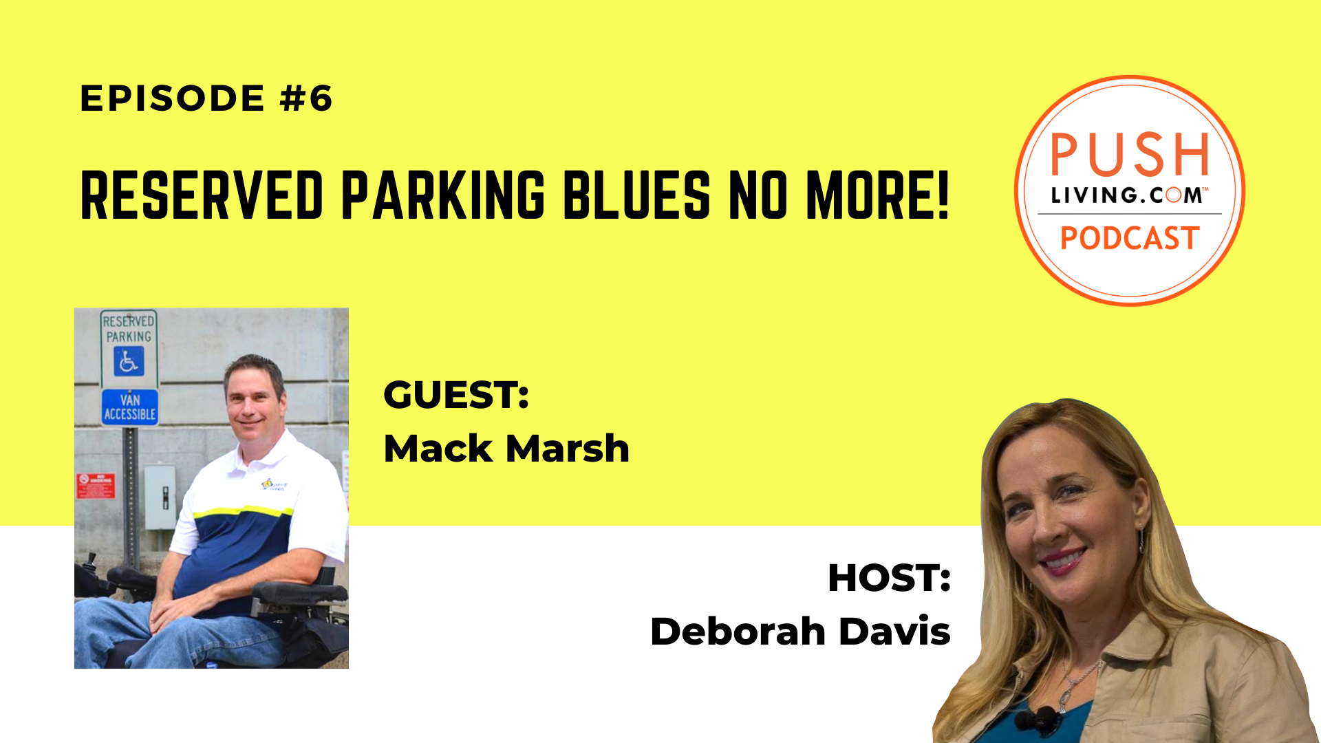 Podcast6 Cover 1 - ASK PUSHLiving: What to do if you see someone abusing handicap parking?