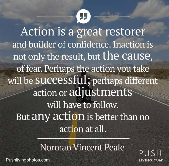a quote on action by norman vincent peale on actions and inactions