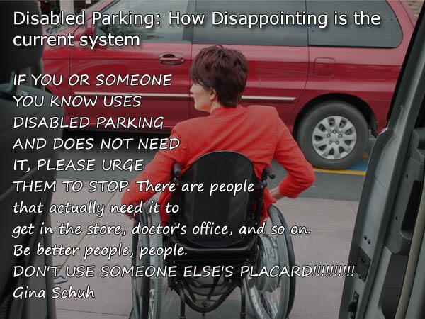 image of a woman sitting on a wheelchair in disabled parking area with a quote