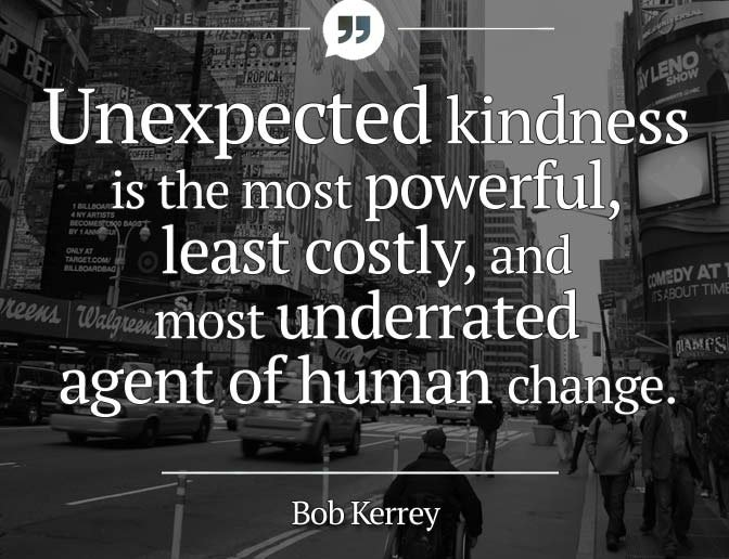 a quote by bob kerrey on kindness