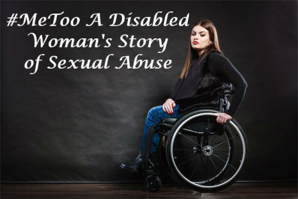 Image 600x400 - My #MeToo Moment: How I Became Vulnerable as a Disabled Woman