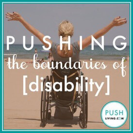 Push - PUSHLiving Advisors: Positive Disability Inclusion Training, Speaking, & Marketing Consulting