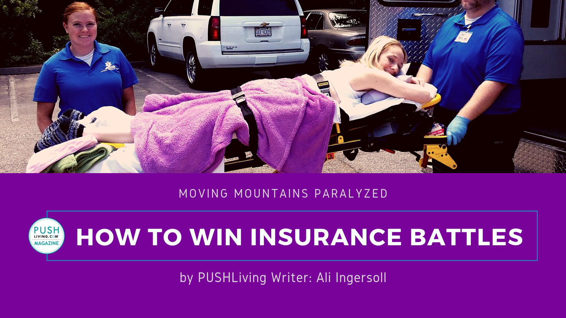 8 22 Cover - Moving Mountains Paralyzed: How to Win Insurance Battles