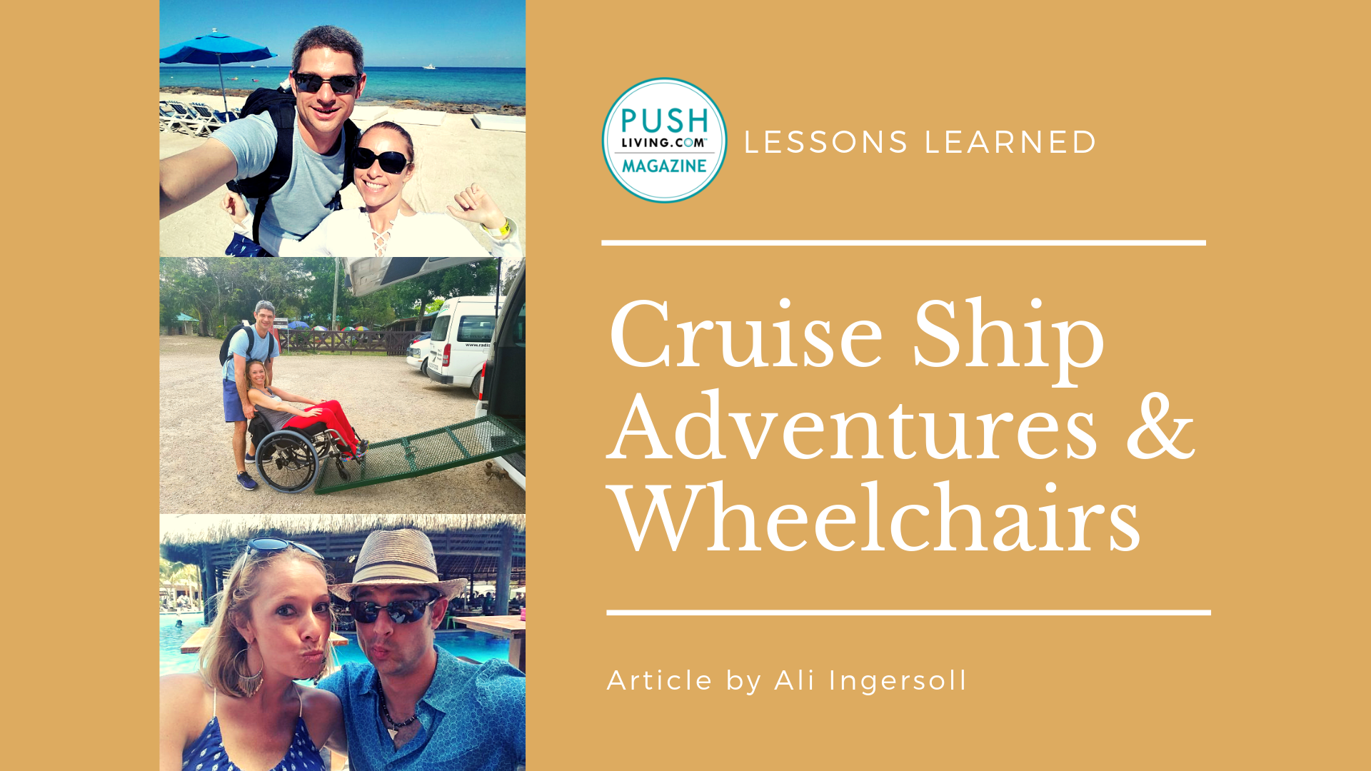 8 29 19 Cover - Cruise Ship Adventures & Wheelchairs - Lessons Learned