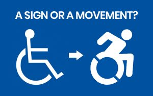 sign or movement 300x188 - wheelchair sign