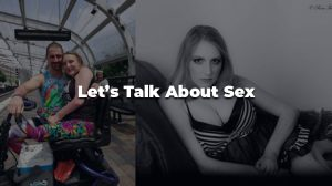 Lets talk about sex 1 300x168 - Let's talk about sex