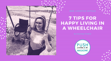 8 6 19 Cover 1 360x200 - 7 Tips for Happy Living in a Wheelchair