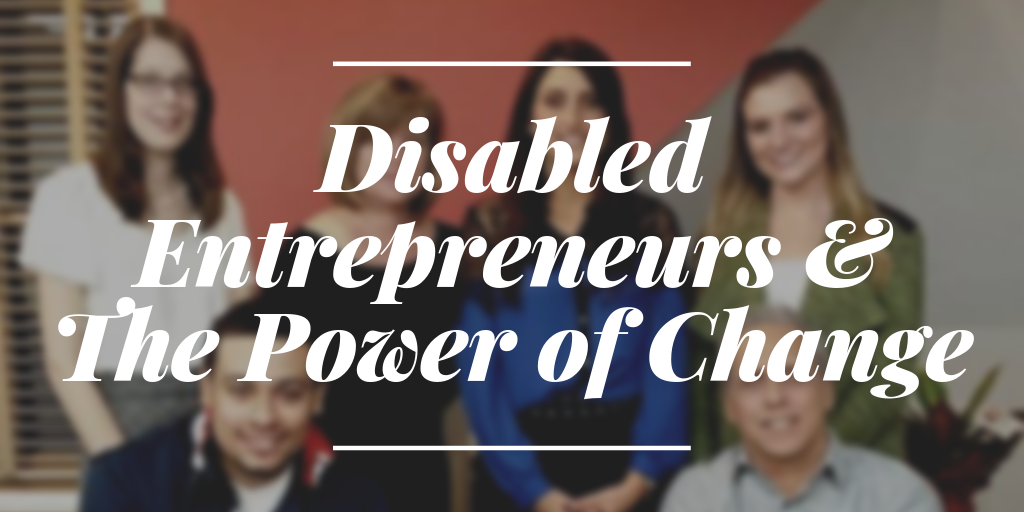 9 20 Twitter 1 - Disabled Entrepreneurs & The Power of Change