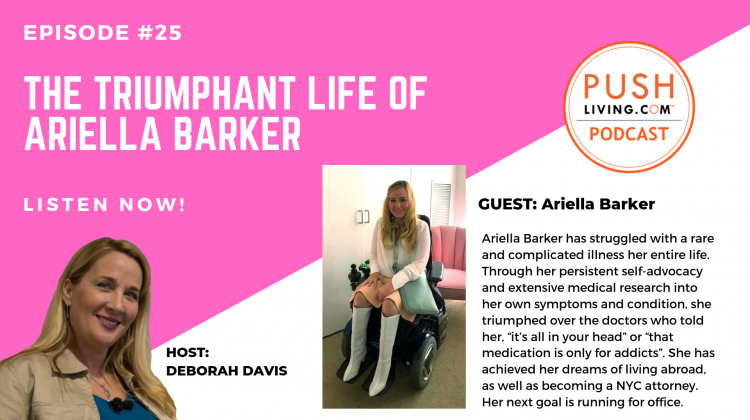 Podcast25 COVER 750x420 - PUSHLiving Podcast #25: The Triumphant Life of Ariella Barker