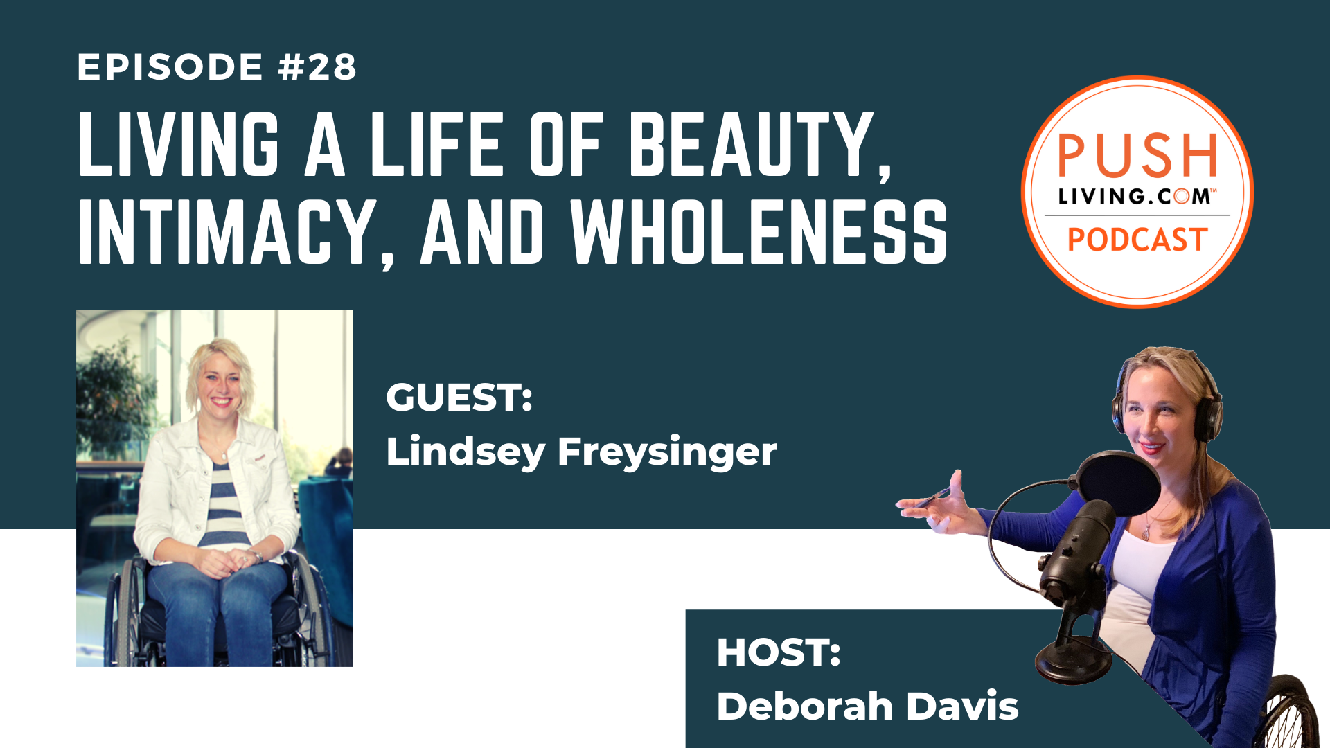 Podcast28 Cover 1 - PUSHLiving Podcast #28: Living a Life of Beauty, Intimacy, and Wholeness  with Lindsey Freysinger