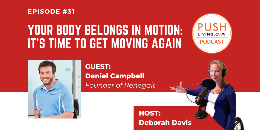 Podcast31 Twitter - PUSHLiving Podcast #31: Your Body Belongs in Motion - It's Time to Get Moving Again with ReneGait