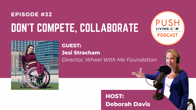Podcast32 Cover 4 750x420 - PUSHLiving Podcast #32: Don't Compete, Collaborate! with Jesi Stracham