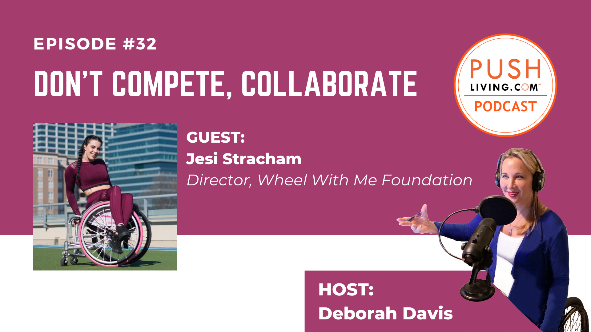 Podcast32 Cover 4 - PUSHLiving Podcast #32: Don't Compete, Collaborate! with Jesi Stracham