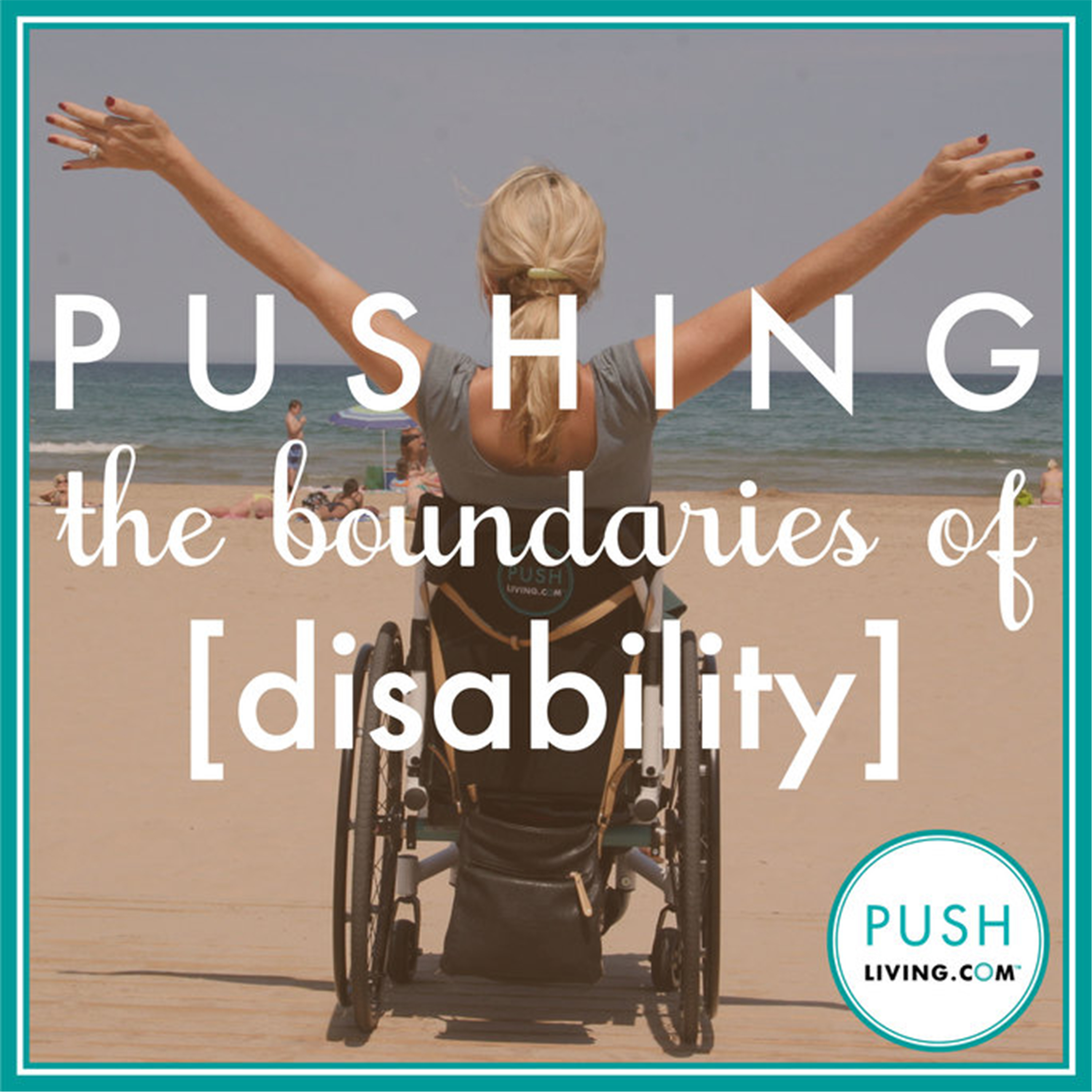 PUSHLiving.com Wheelchair Accessible Living